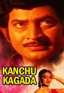 Watch Kanchu Kagada full movie Online - Eros Now