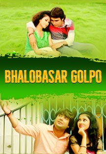 Watch Bhalobasar Golpo full movie Online - Eros Now