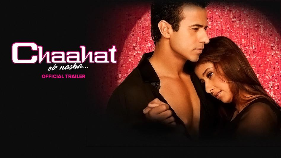 Chaahat - Ek Nasha - Official Trailer