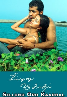 Watch Sillunu Oru Kaadhal full movie Online - Eros Now
