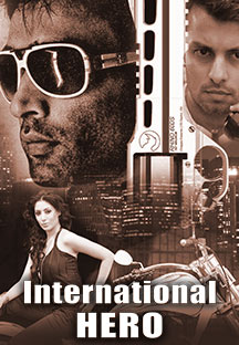 Watch International Hero full movie Online - Eros Now