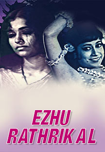 Watch Ezhu Rathrikal full movie Online - Eros Now