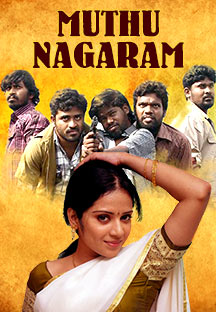 Watch Muthu Nagaram full movie Online - Eros Now