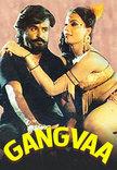 Watch Gangvaa full movie Online - Eros Now