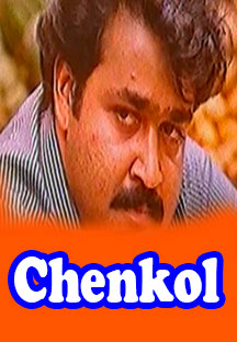 Watch Chenkol full movie Online - Eros Now