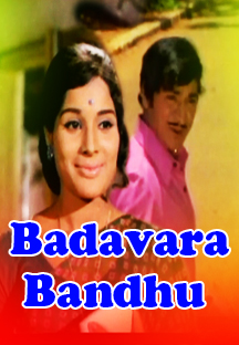 Watch Badavara Bandhu full movie Online - Eros Now