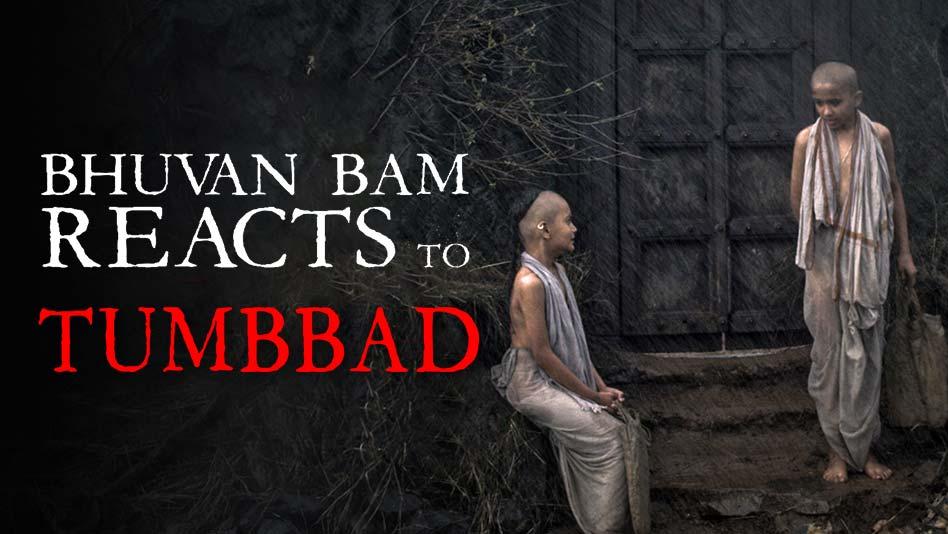 Bhuvan Bam Reacts To Tumbbad