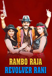 Watch Rambo Raja Revolver Rani full movie Online - Eros Now
