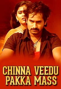 Watch Chinna Veedu Pakka Mass full movie Online - Eros Now