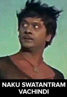 Watch Naku Swatantram Vachchindi full movie Online - Eros Now