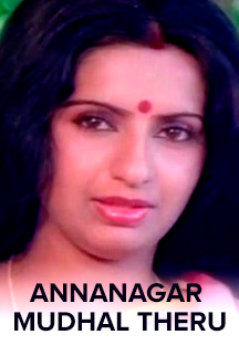 Watch Annanagar Mudhal Theru full movie Online - Eros Now