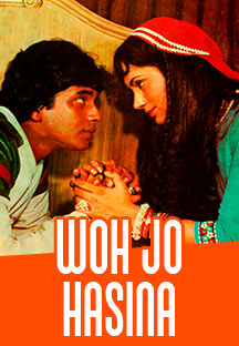 Watch Woh Jo Hasina full movie Online - Eros Now