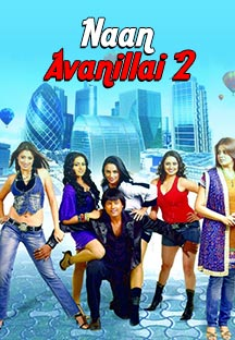 Watch Naan Avanillai 2 full movie Online - Eros Now