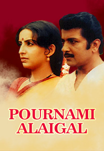 Watch Pournami Alaigal full movie Online - Eros Now