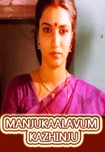 Watch Manjukalavum Kazhinju full movie Online - Eros Now