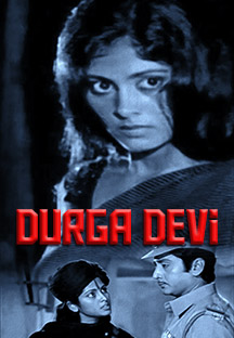 Watch Durga Devi full movie Online - Eros Now