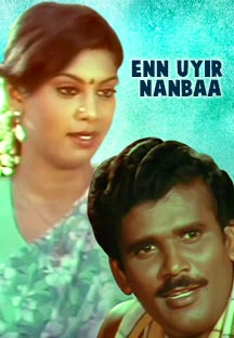 Watch Enn Uyir Nanbaa full movie Online - Eros Now