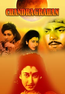 Watch Chandragrahan full movie Online - Eros Now