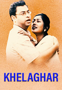 Watch Khelaghar full movie Online - Eros Now