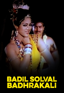 Watch Badil Solval Badhrakali full movie Online - Eros Now