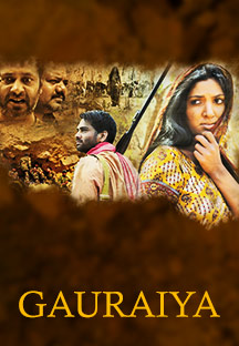 Watch Gauraiya full movie Online - Eros Now