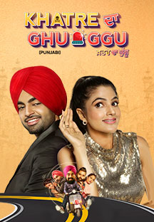 Watch Khatre Da Ghuggu full movie Online - Eros Now