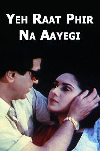 Watch Yeh Raat Phir Na Aayegi full movie Online - Eros Now