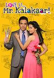 Watch Love U... Mr. Kalakaar! full movie Online - Eros Now