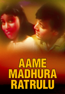 Watch Aame Madhura Ratrulu full movie Online - Eros Now