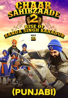 Watch Chaar Sahibzaade - Rise of Banda Singh Bahadur - Punjabi full movie Online - Eros Now