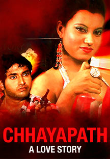 Watch Chhayapath - A Love Story full movie Online - Eros Now