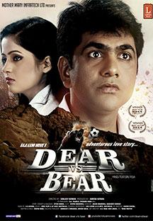 Watch Dear Vs Bear full movie Online - Eros Now