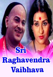 Watch Sri Raghavendra Vaibhava full movie Online - Eros Now