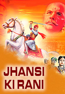 Watch Jhansi Ki Rani full movie Online - Eros Now