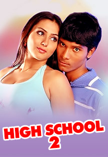 Watch High School 2 full movie Online - Eros Now