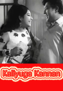 Watch Kaliyuga Kannan full movie Online - Eros Now