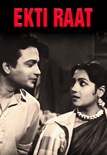 Watch Ekti Raat full movie Online - Eros Now