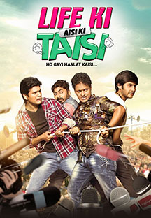 Watch Life Ki Aisi Ki Taisi Ho Gayi Haalat Kaisi full movie Online - Eros Now