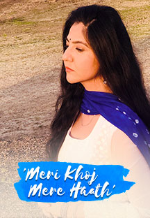 Watch Meri Khoj Mere Haath - Short Film full movie Online - Eros Now