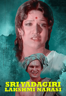 Watch Sri Yadagiri Lakshmi Narasi full movie Online - Eros Now