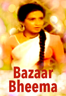 Watch Bazaar Bheema full movie Online - Eros Now