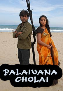 Watch Palaivan Cholai full movie Online - Eros Now