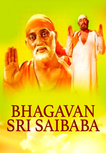 Watch Bhagavan Sri Saibaba full movie Online - Eros Now
