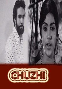 Watch Chuzhi full movie Online - Eros Now