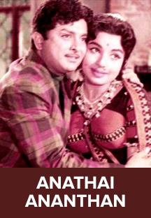 Watch Anathai Ananthan full movie Online - Eros Now