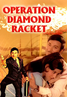 Watch Operation Diamond Racket full movie Online - Eros Now