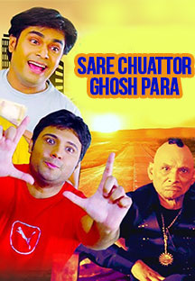 Watch Sare Chuattor Ghosh Para full movie Online - Eros Now
