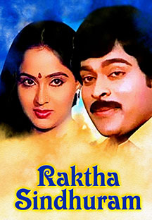 Watch Raktha Sindhuram full movie Online - Eros Now
