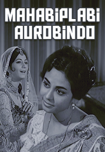 Watch Mahabiplabi Aurobindo full movie Online - Eros Now