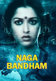 Watch Naga Bandham full movie Online - Eros Now
